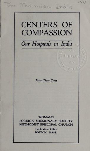 Centers of compassion by Methodist Episcopal Church. Woman's Foreign Missionary Society