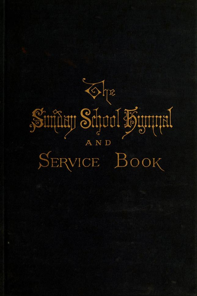 Sunday-school hymnal and service-book by Charles L. Hutchins