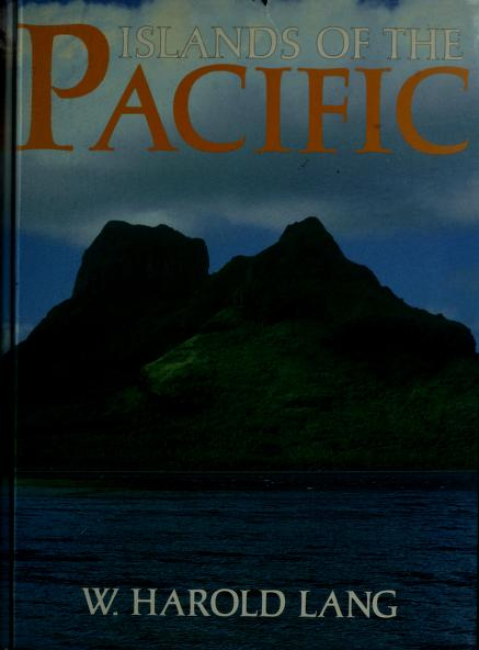 Islands of the Pacific by W. Harold Lang