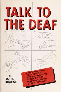 Cover of: Talk to the deaf | Lottie L. Riekehof