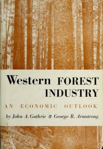 Cover of: Western forest industry | John Alexander Guthrie