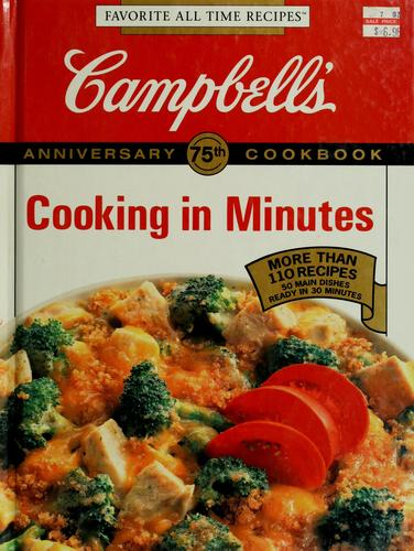 Campbell's cooking in minutes cookbook by edited by Pat Teberg.