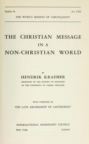 The Christian message in a non-Christian world by H. Kraemer