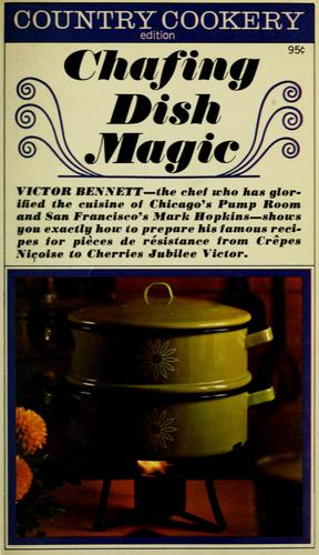 Chafing dish magic by Victor Bennett