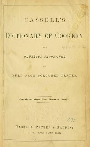 Cassell's dictionary of cookery by
