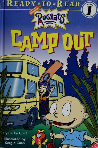 Camp out by Rebecca Gold