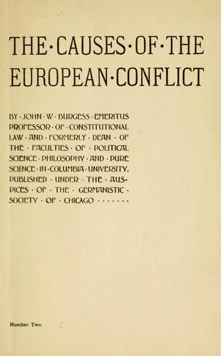 The causes of the European conflict by John William Burgess