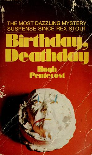 Birthday, deathday by Hugh Pentecost