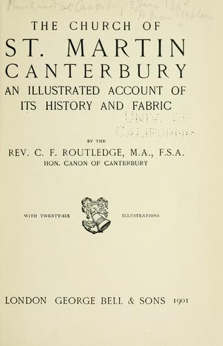The church of St. Martin, Canterbury by Routledge, C. F.