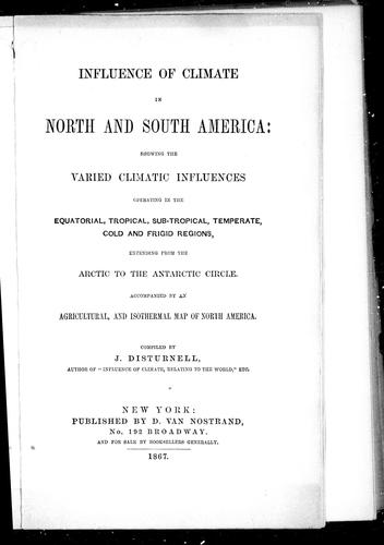 Influence of climate in North and South America by J. Disturnell