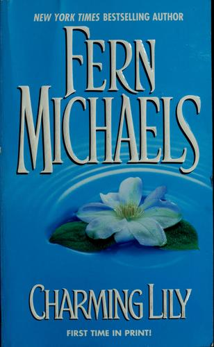 Charming Lily by Fern Michaels.