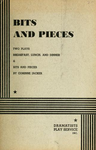 Bits and pieces by Corinne Jacker