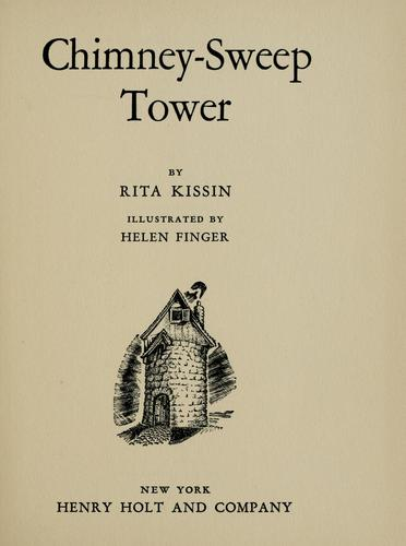 Chimney-sweep tower by Rita Kissin