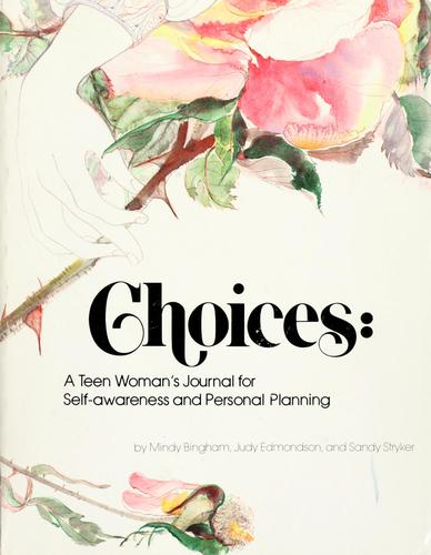 Choices by Mindy Bingham