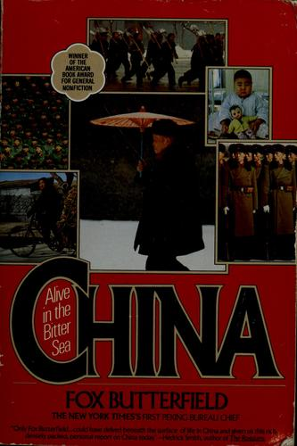 China, alive in the bitter sea by Fox Butterfield