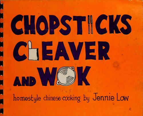 Chopsticks, cleaver, and wok by Jennie Low