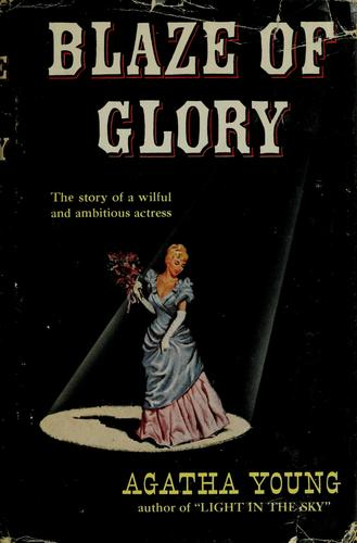 Blaze of glory by Agnes Brooks Young