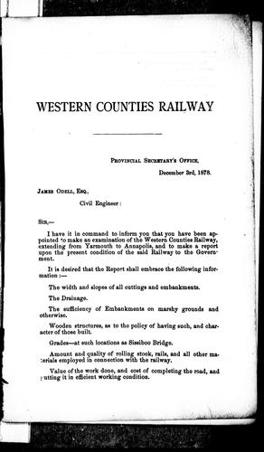 Report of examination of Western Counties Railway by by Jas. Odell.