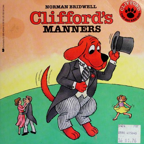 Clifford's Manners by Norman Bridwell