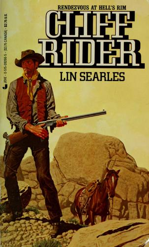Cliff rider by Lin Searles