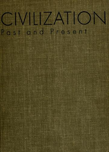 Civilization past and present by T. Walter Wallbank