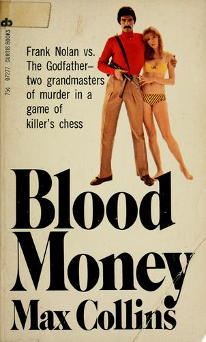 Blood money by Max Allan Collins