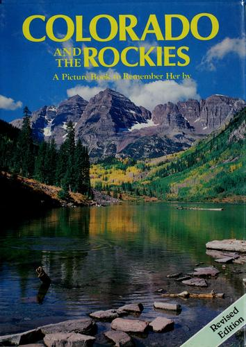 Colorado and the Rockies, a picture book to remember her by by Gibbon, David.