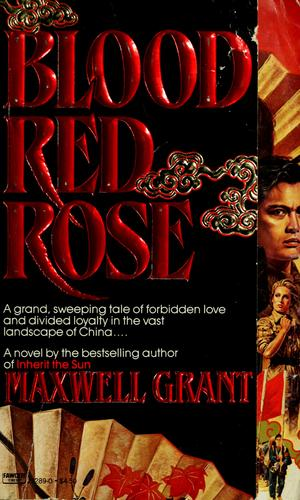Blood Red Rose by Maxwell Grant