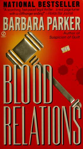 Blood relations by Barbara Parker