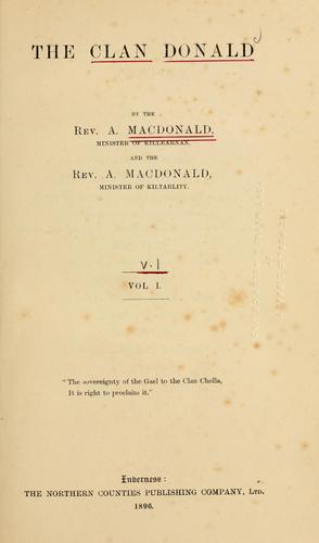 The clan Donald by Macdonald, Angus