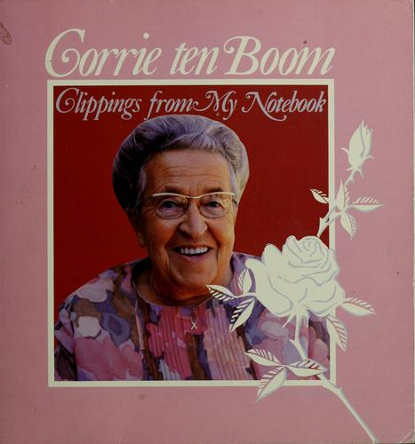 Clippings from my notebook by Corrie ten Boom