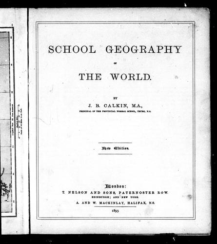 School geography of the world by Calkin, John B.