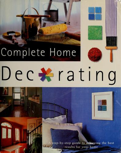 Complete home decorating by Phil Gorton