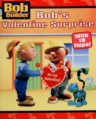 Bob's Valentine surprise by Kim Ostrow