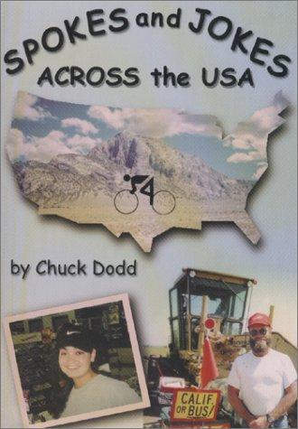 Spokes and Jokes Across the USA by Chuck Dodd