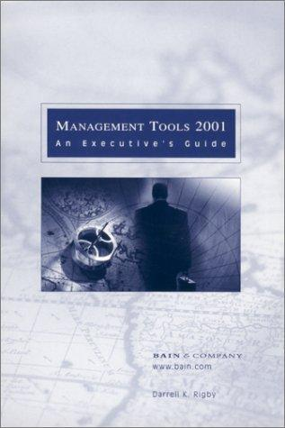 Management Tools 2001 by Darrell K. Rigby