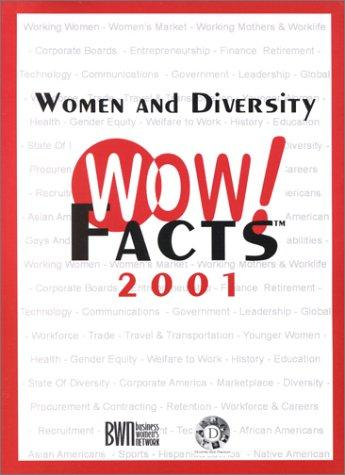 Women and Diversity WOW! Facts 2001 by Business Women's Network