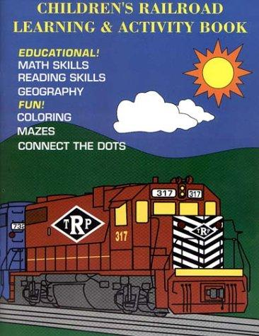 Children's Railroad Learning & Activity Book by Jaime F. M. Serensits