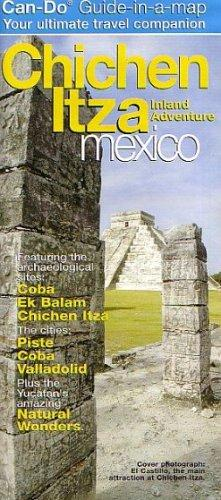 2005 Chichen Itza Guide-Map by Can-Do by Perry McFarlin