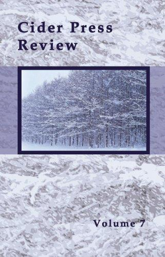 Cider Press Review, Volume 7 by Caron Andregg & Robert Wynne