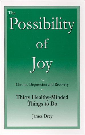 The Possibility of Joy by James Drey