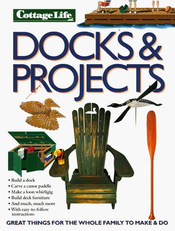 (Boating) Docks and Projects by Ann Vanderhoof