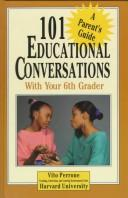 101 educational conversations with your sixth grader by Vito Perrone