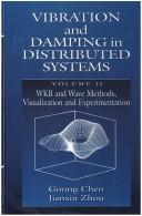 Vibration and damping in distributed systems by Goong Chen