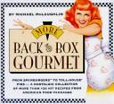 More back of the box gourmet by Michael McLaughlin