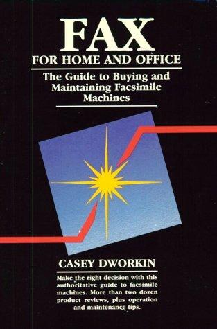 Fax for home and office by Casey Dworkin