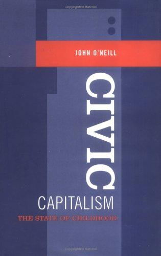 Civic capitalism by O'Neill, John