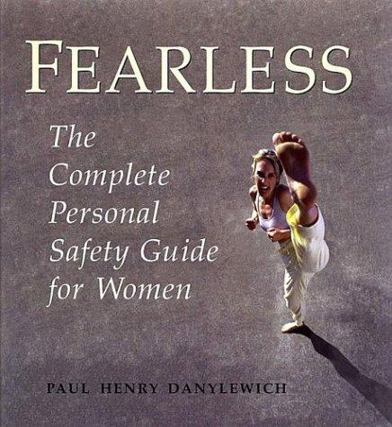 Fearless by Paul Henry Danylewich