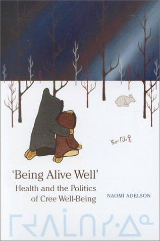 'Being alive well' by Naomi Adelson