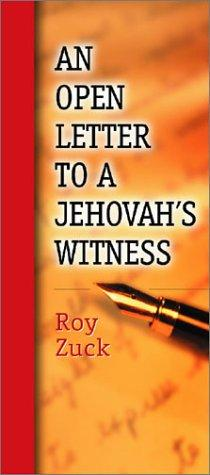 Open Letter to a Jehovahs Witness-in packages of 10 pamphlets by Roy Zuck
